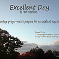 Bible Verse Pictures - Excellent Day