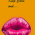 Geeta Biswas - Keep Calm and smooch