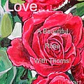 Kimberlee  Baxter - Love... A Beautiful Rose...