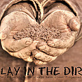 Lori Deiter - Play in the Dirt
