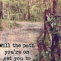 Michelle Greene Wheeler - The Path Youre On