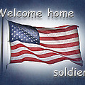 Carol Senske - Welcome Home Soldier...