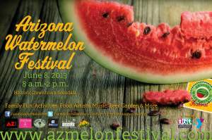 CALL TO ARTISTS   Arizona Watermelon Festival   SATURDAY JUNE 8 2013