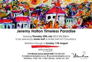 Timeless Paradise and exhibition of paintings by Jeremy Holton