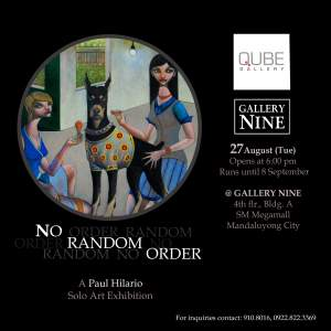 No Random Order  A Paul Hilario Solo Art Exhibition