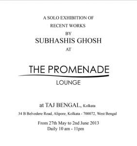 A SOLO EXHIBITION OF RECENT WORKS  BY SUBHASHIS GHOSH