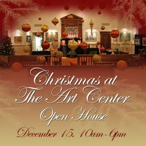 Christmas at The Art Center Open House