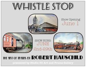 Whistle Stop The Art of Trains by Robert Hauschild